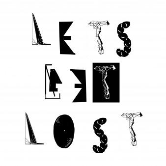 lests get lost